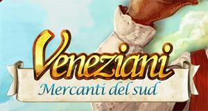 Veneziani, Mercanti del sud.