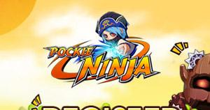 Pockie Ninja.