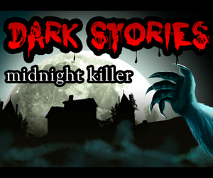 Dark Stories Midnight Killer.