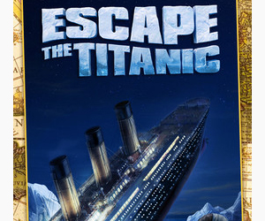 Escape The Titanic.