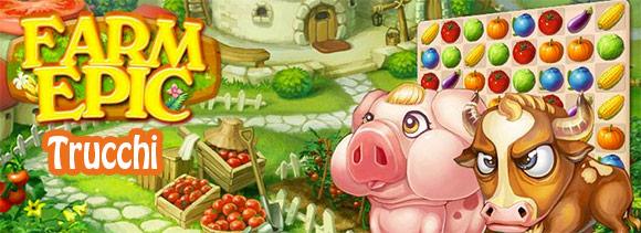 Farm Epic Trucchi.