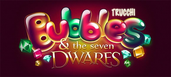 Bubbles and the seven dwares: Trucchi