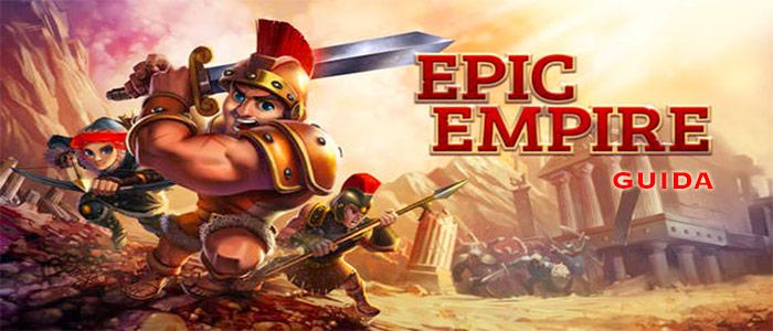 Guida a Epic Empire